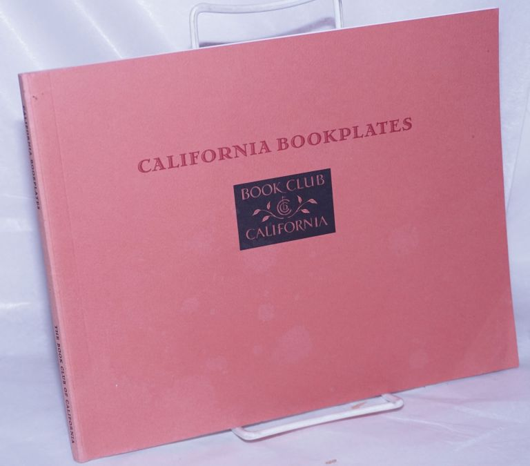 California bookplates, a keepsake for the members of the Book Club of California. Robert Dickover.