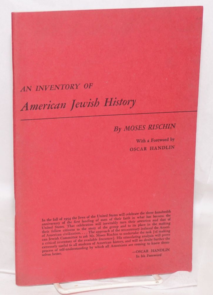 An inventory of American Jewish history; with a foreword by Oscar Handlin. Moses Rischin.