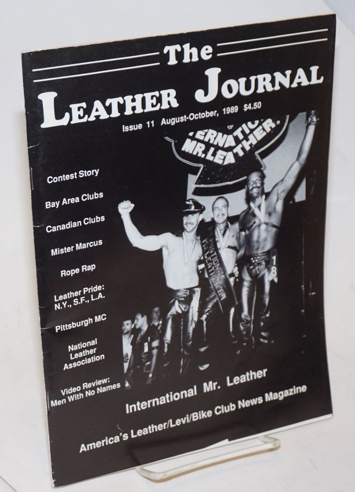 The leather journal: America's S&M/bike Levi-leather club news magazine issue 11 August - October 1989. Dave Rhodes, , and publisher.