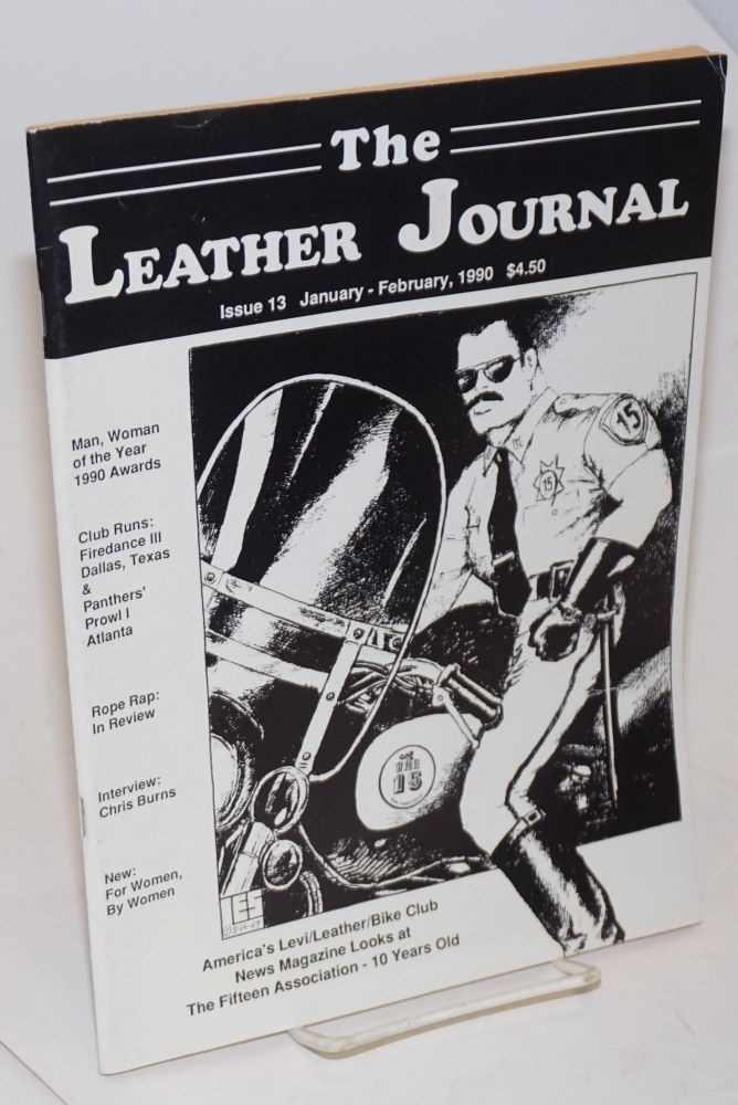 The leather journal: America's S&M/bike Levi-leather club news magazine issue 13 January - February 1990. Dave Rhodes, , and publisher.