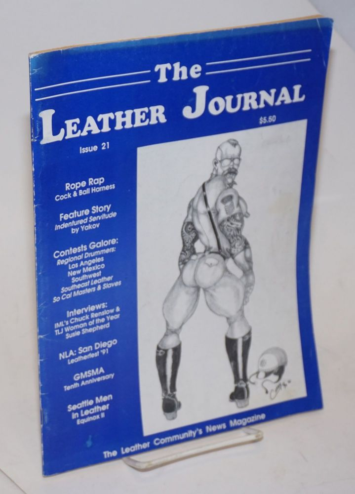 The leather journal: America's leather community news magazine issue 21 May 1991. Dave Rhodes, , and publisher.