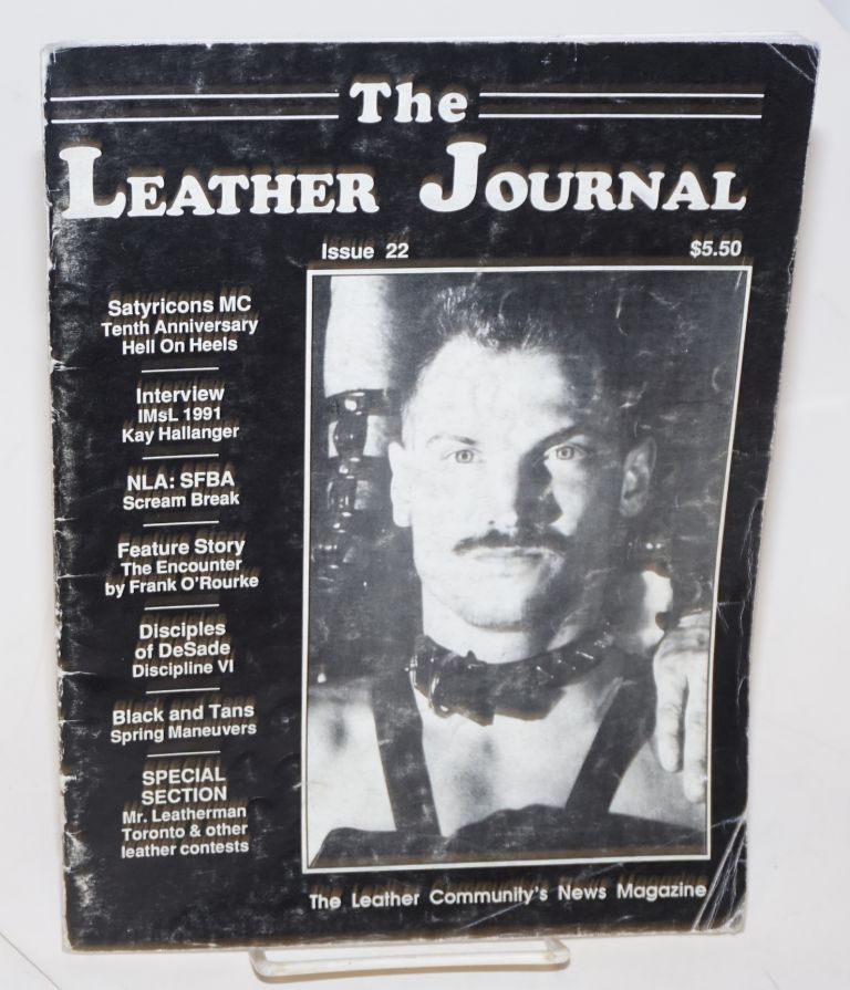 The leather journal: America's leather community news magazine issue 22 June 1991. Dave Rhodes, , and publisher.