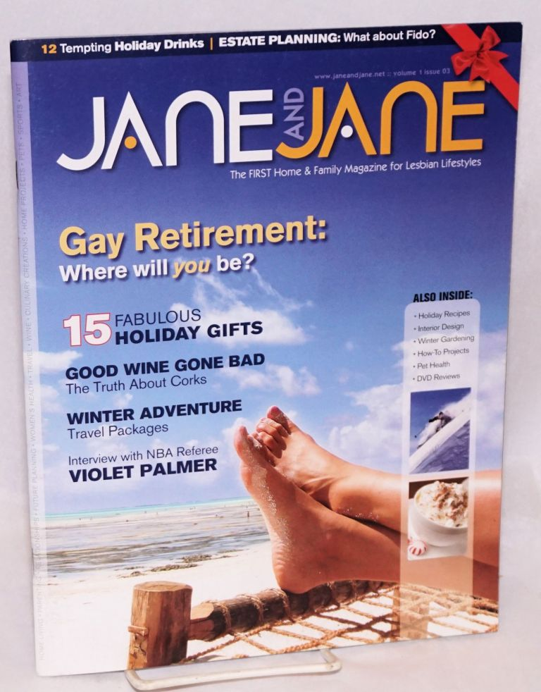 Jane and Jane: The first home & family magazine for lesbian lifestyles; vol. 1, #3, Winter 2006