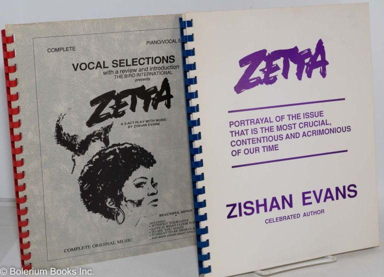Zetta: a 3-act play with music, script and piano/vocal score. Zishan Evans.