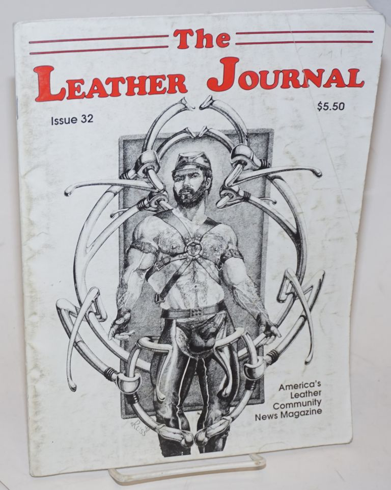 The Leather Journal: America's leather community news magazine issue #32 March 1992. Dave Rhodes, Tom of Finland publisher, David Minor, URSUS, Jay Wagner, Andy Mangels, Russ, Ruth Marks, Mr. Marcus.
