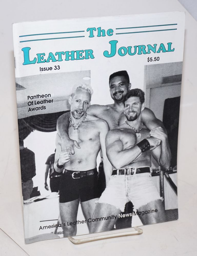 The leather journal: America's leather community news magazine issue 33 April 1992. Dave Rhodes, , and publisher.