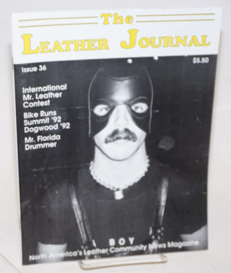 The leather journal: America's leather community news magazine issue 36 July 1992. Dave Rhodes, , and publisher.