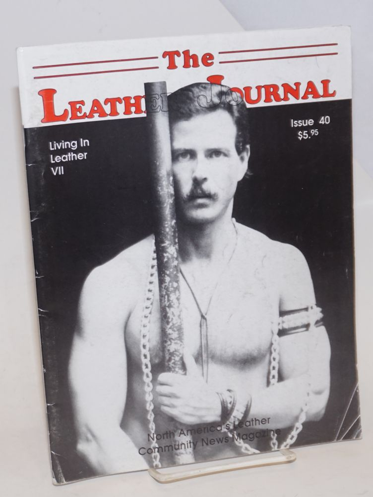 The leather journal: America's leather community news magazine issue 40 November 1992. Dave Rhodes, , and publisher.