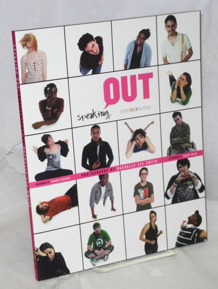 Speaking out, queer youth in focus. Rachelle Lee Smith, , photography, Candace Gingrich, Graeme Taylor.
