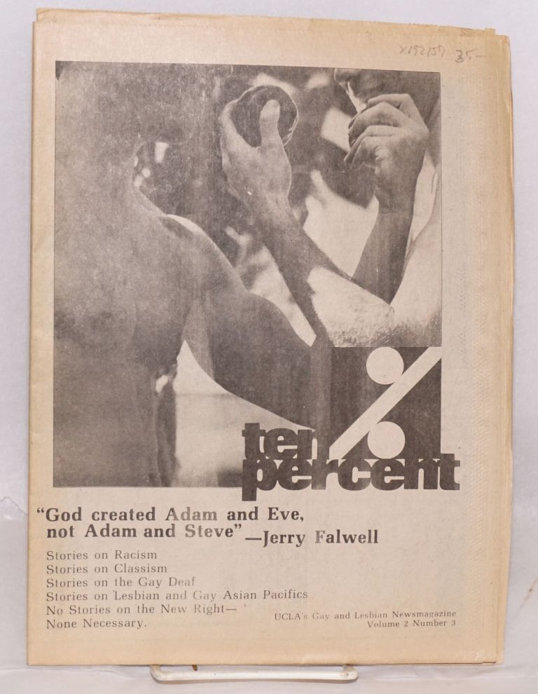 Ten percent aka TenPercent: UCLA's gay and lesbian newsmagazine; vol. 2 #3, February 1981. Alan Bell, Larry Duplechan, Luis Balmaseda, Bing.