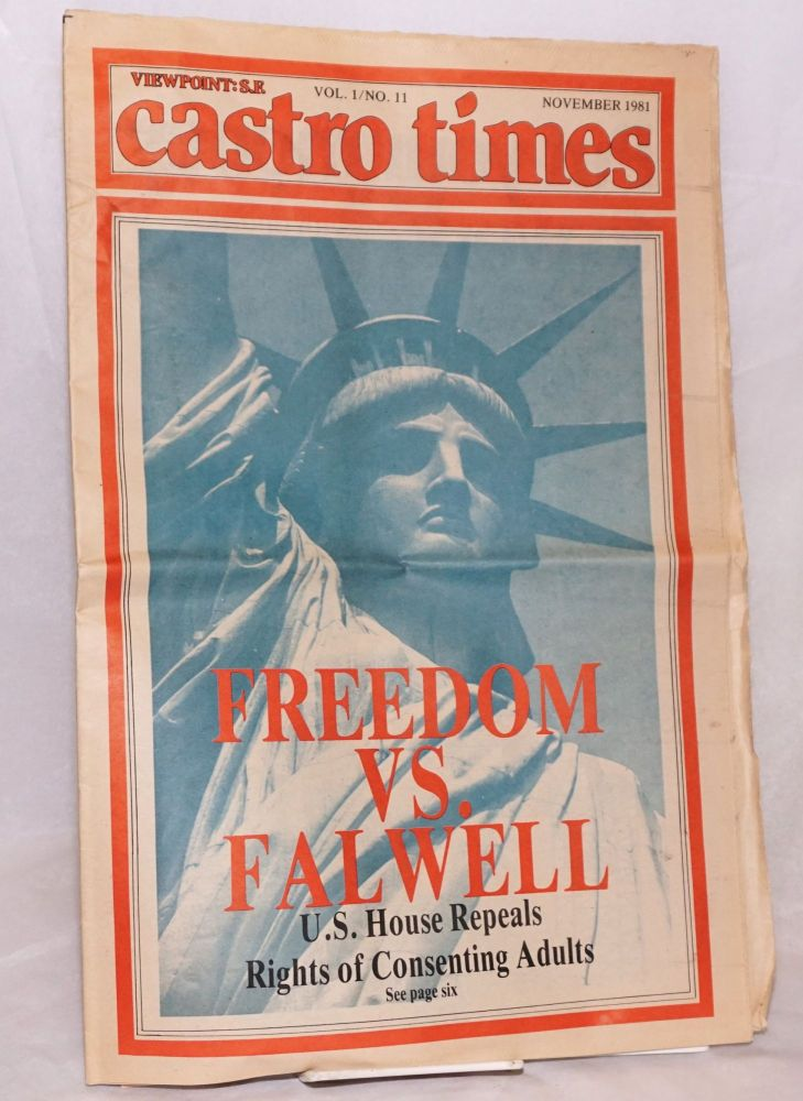 Castro Times: Viewpoint: S.F. vol. 1, #11, November 1981; Freedom Versus Falwell. Fred Brothers, Jeffrey Allen /publisher, David Finn, John Molinari.