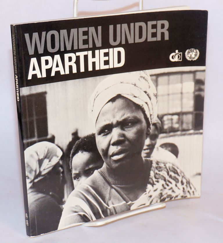 Women under apartheid: in photographs and text