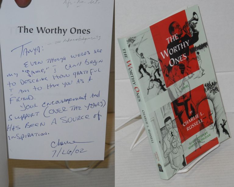 The worthy ones: a novel. Charlie A. Russell.