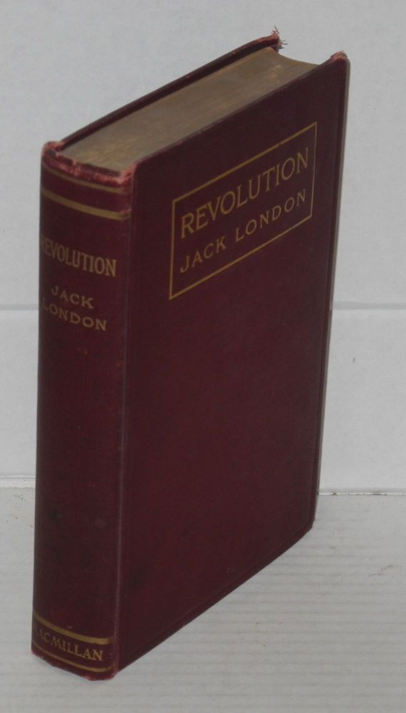 Revolution and other essays. Jack London.
