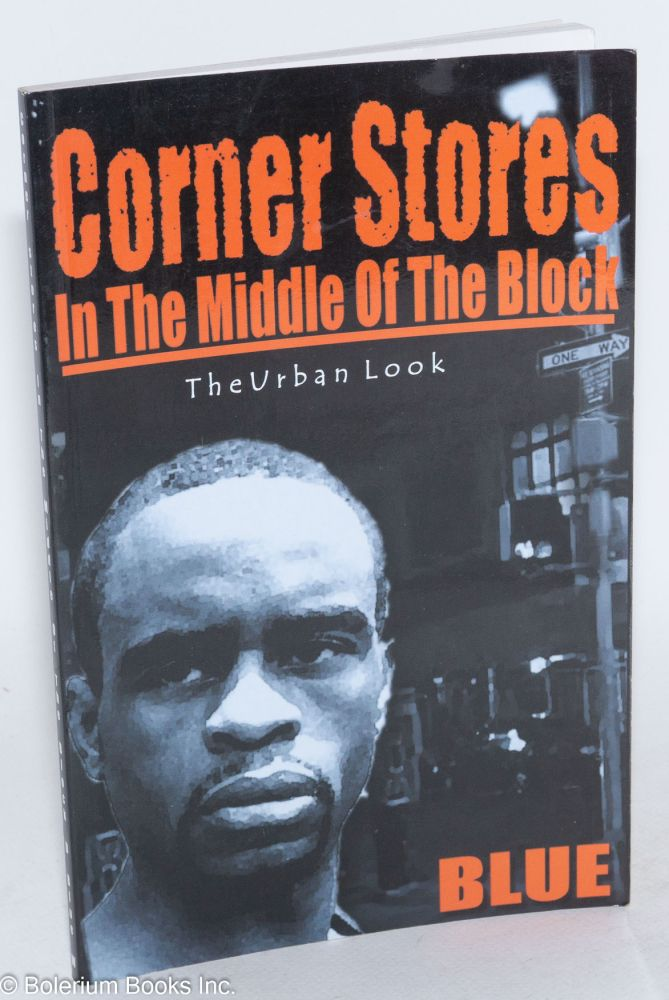 Corner stores in the middle of the block, the urban look. Blue, Derrick Wilson.