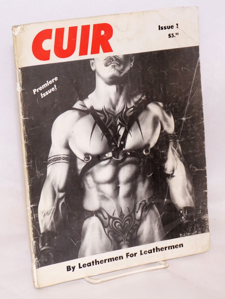 CUIR: for leathermen by leathermen; issue #1. David Rhodes, , Luke Owens, Daimon.