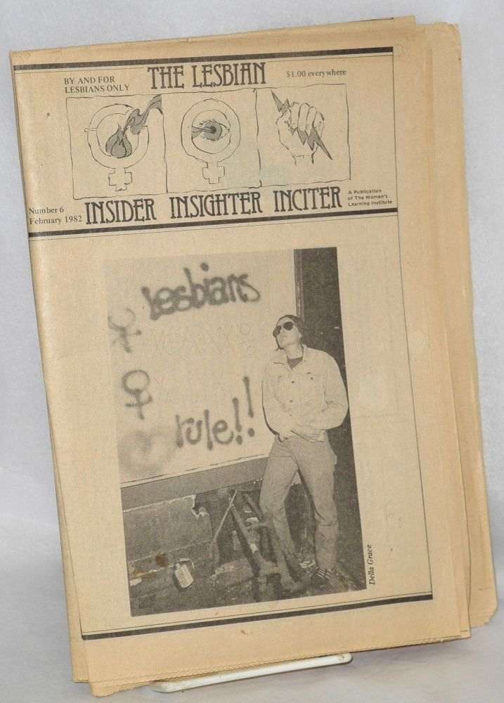 The lesbian insider/insighter/inciter; number 6, February, 1982