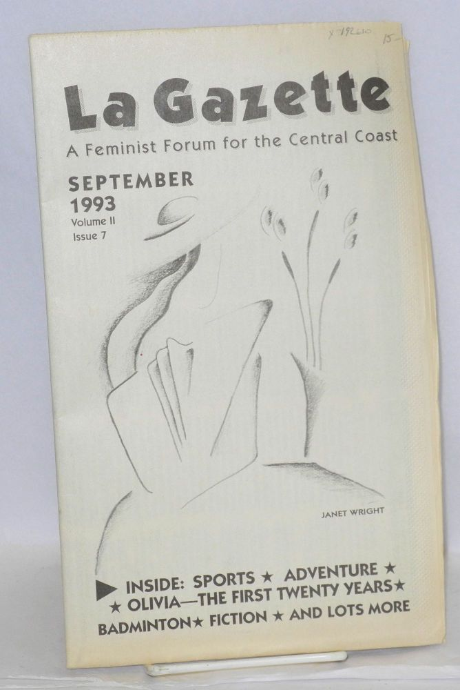 La gazette: a feminist forum for the Central Coast; vol. 2, #7, September 1993. Tracy Lea Lawson, , and publisher.