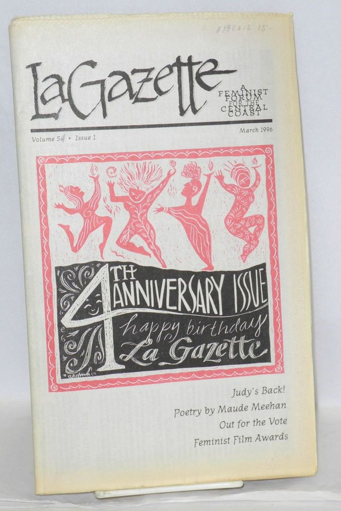 La gazette: a feminist forum for the Central Coast; vol. 5, #1, March 1996 [marked volume 54 incorrectly]. Tracy Lea Lawson, , and publisher.