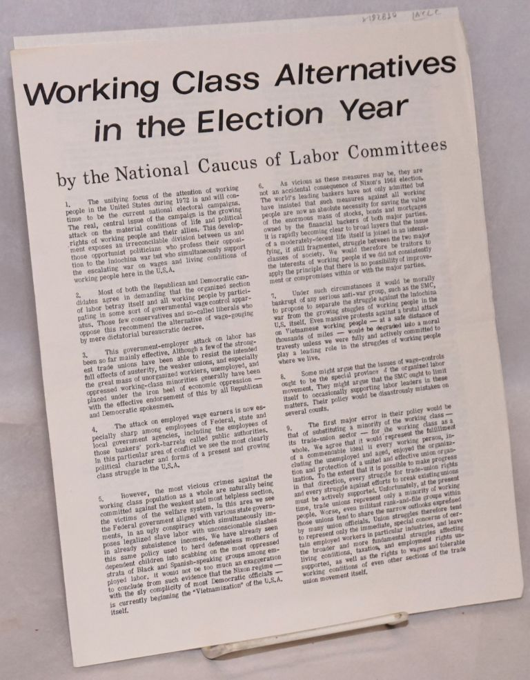 Working class alternatives in the election year. National Caucus of Labor Committees.