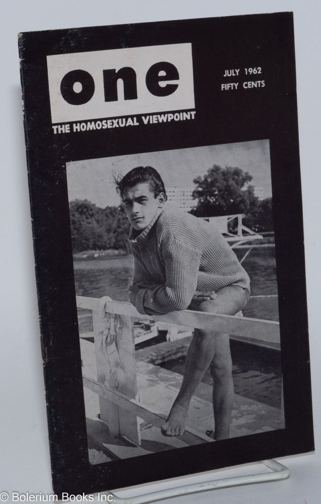 One magazine; the homosexual viewpoint; volume ten, number 7, July 1962. Don Slater, William Lambert, Alison Hunter.