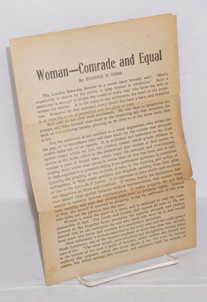 Woman -- comrade and equal. Eugene Victor Debs.
