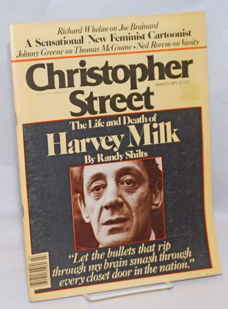 Christopher Street: vol. 3, no. 8, March 1979; The life and death of Harvey Milk. Charels L. Ortleb, Randy Shilts publisher, Cheryl Morrison, Richard Whelan.