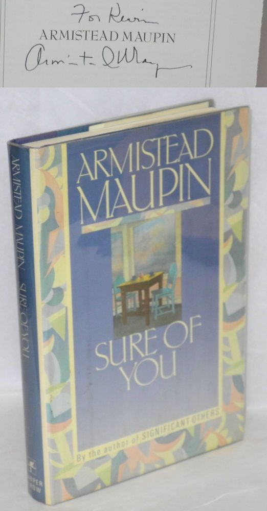 Sure of You. Armistead Maupin.