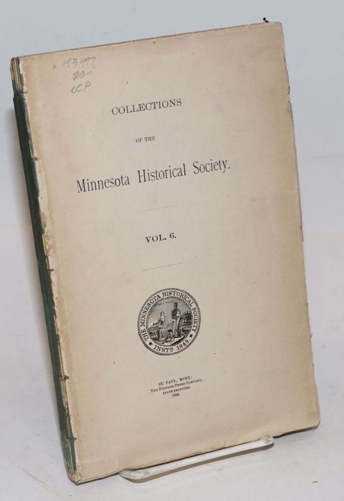 Collections of the Minnesota Historical Society. Vol. 6. Native Americans.