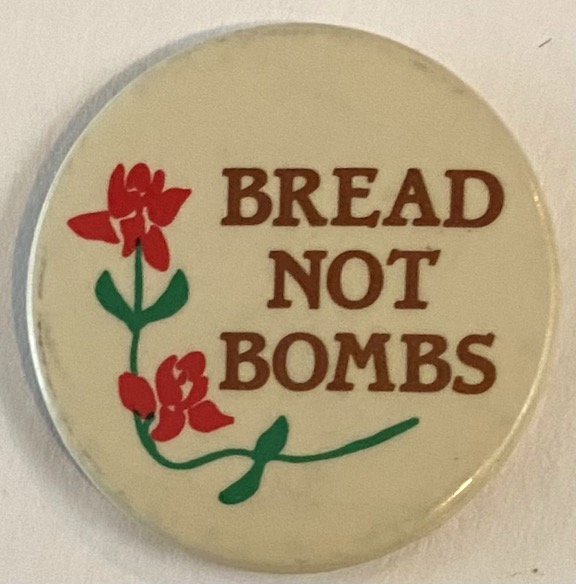 Bread Not Bombs [pinback button]