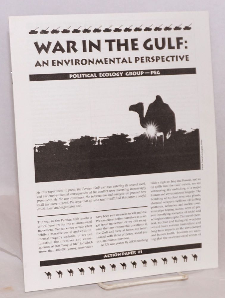 War in the Gulf: an environmental perspective. Joshua Karliner.
