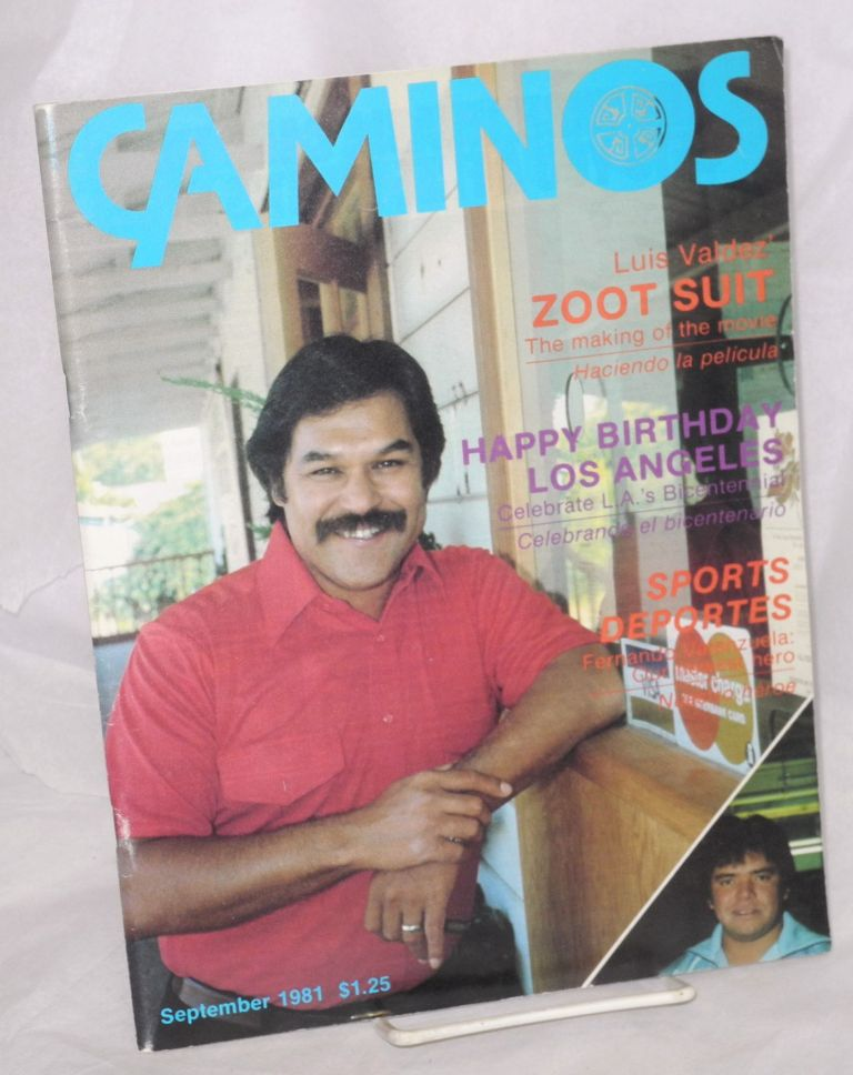 Caminos: vol. 2, no. 5, September 1981. Katherine A. Diaz, , Luis Valdez, Antonio Rios-Bustamante, Mike Rodriguez.