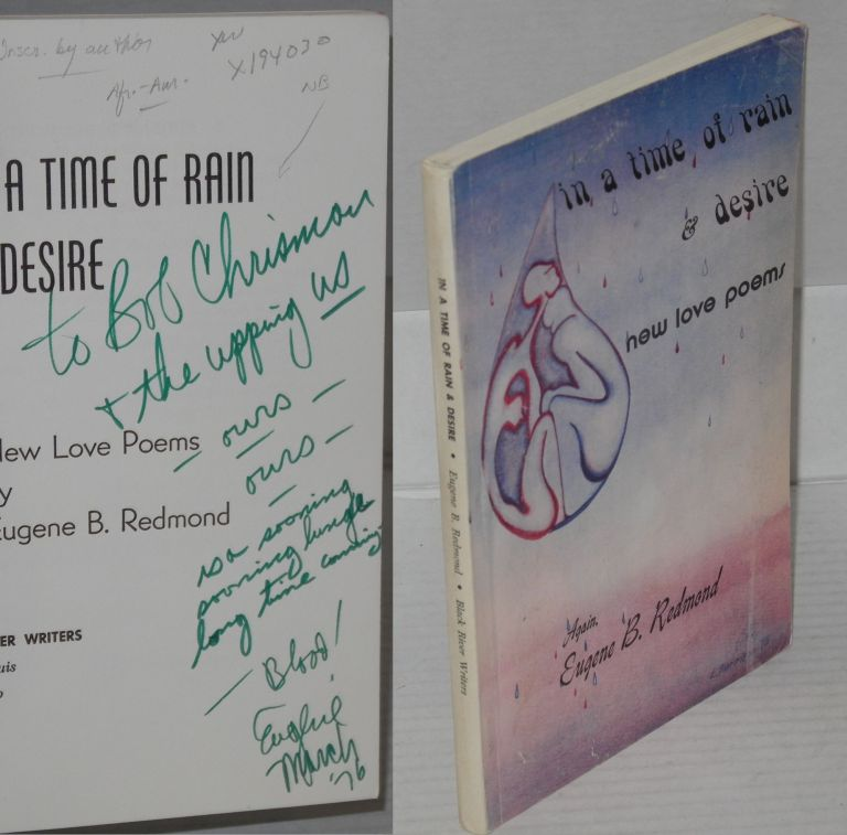 In a time of rain & desire; new love poems. Eugene B. Redmond.