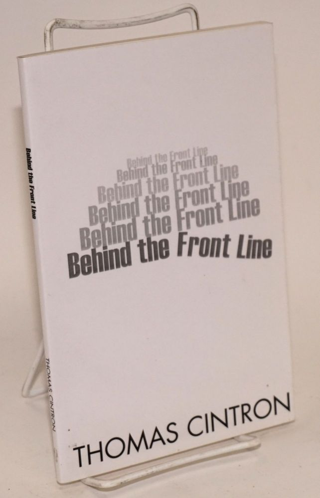 Behind the front line. Thomas Cintron.