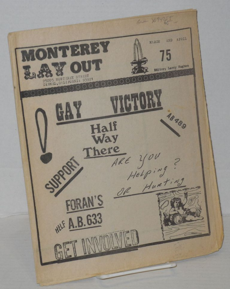 Monterey lay out March and April 1975 [no statement of issue number, likely #3 or #4]. Larry Hughes.