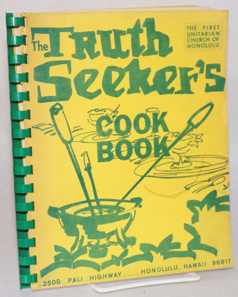 The Truth Seeker's Cook Book