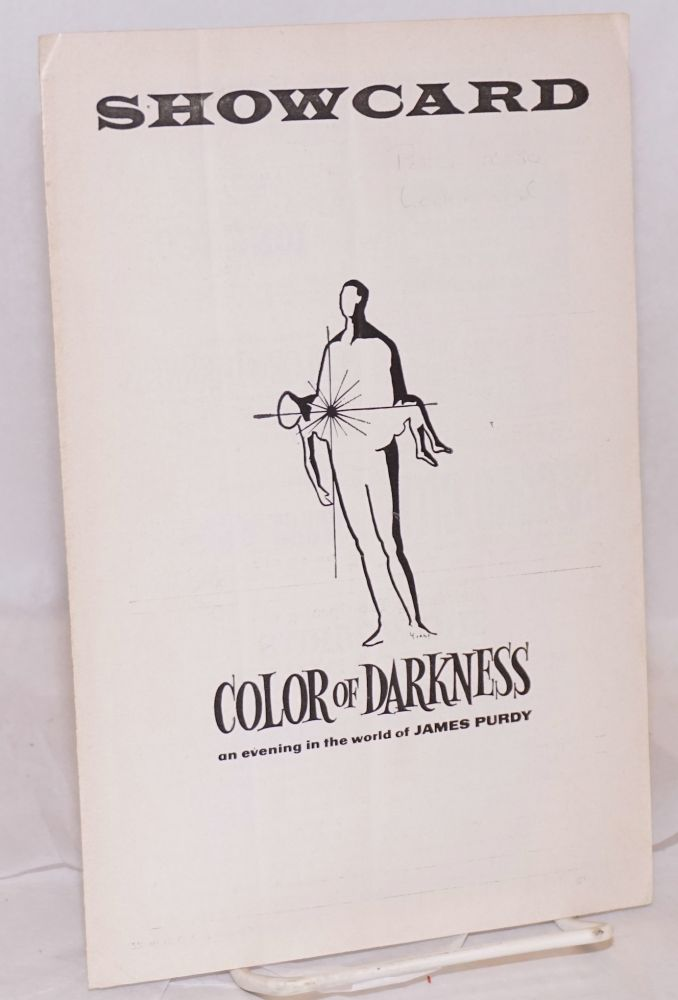 Harvest Stage Productions presents Color of Darkness: [original playbill for Writers Stage Theatre & Harvest Prods.] an evening in the world of James Purdy & Cracks by James Purdy. James Purdy, , Ellen Violett, Ned Rorem.