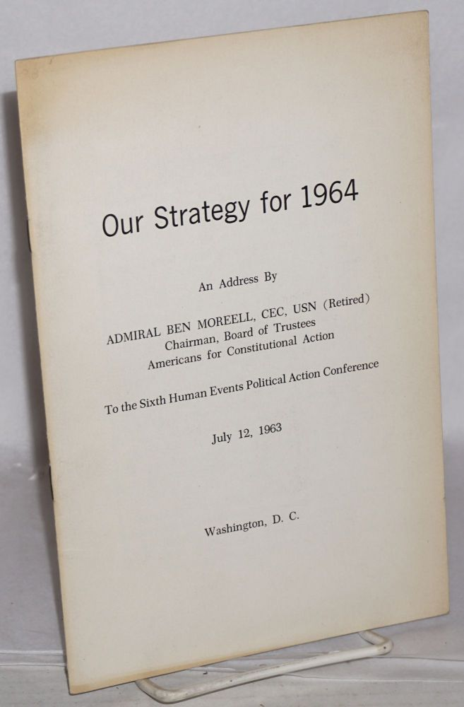 Our strategy for 1964. Ben Moreell.