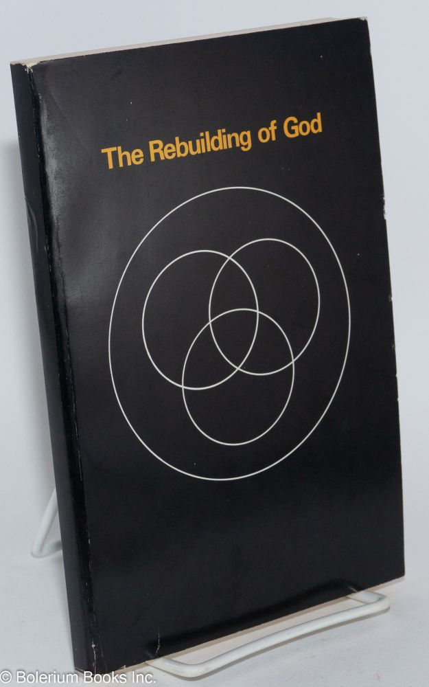 The Rebuilding of God