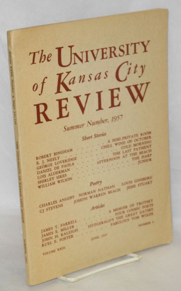 The University of Kansas City Review, Summer, 1957. Vol. 23, no. 4, June, 1957. Alexander R. Cappon, ed., James T. Farrell.