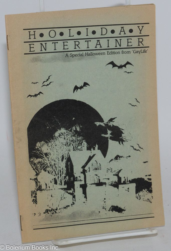 Holiday entertainer: a special Halloween edition from GayLife; October 27, 1983. Chuck Renslow, Erin Criss.