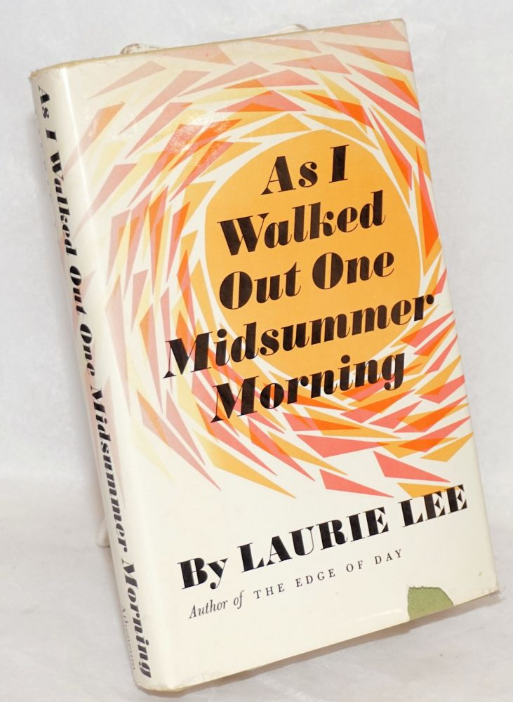 As I walked out one midsummer morning. Laurie Lee.