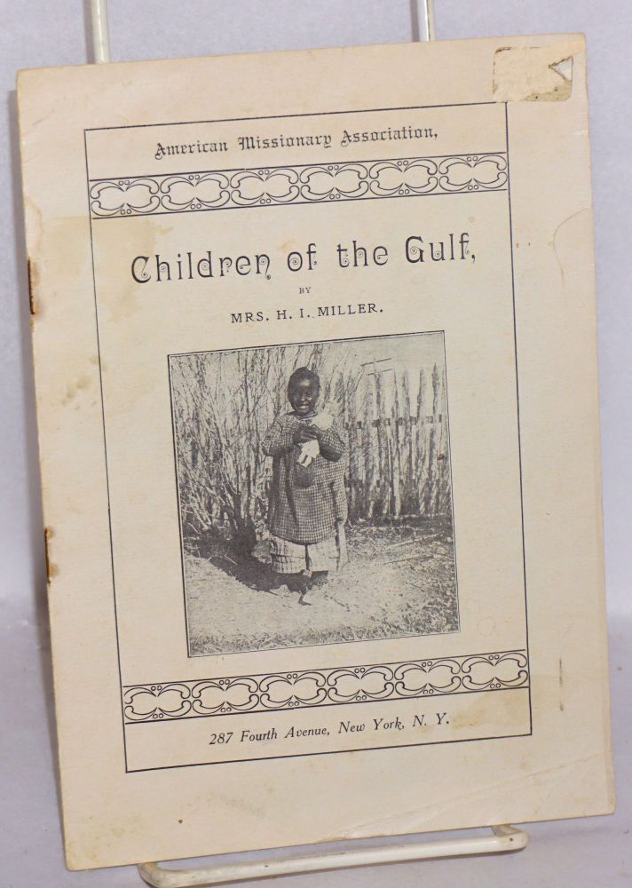 Children of the Gulf. Mrs. H. I. Miller.