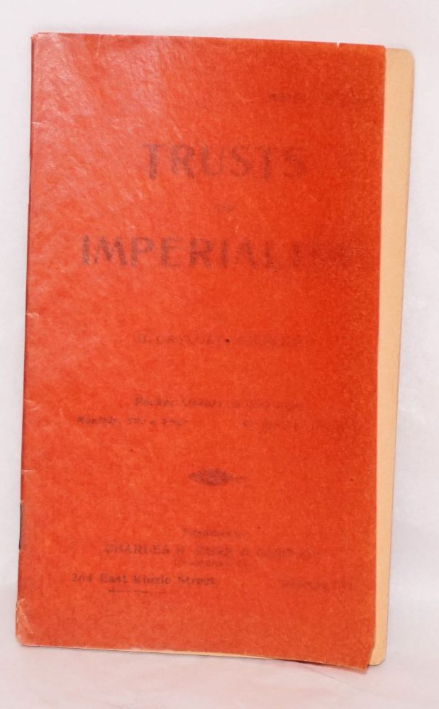 Trusts and imperialism. Gaylord Wilshire.
