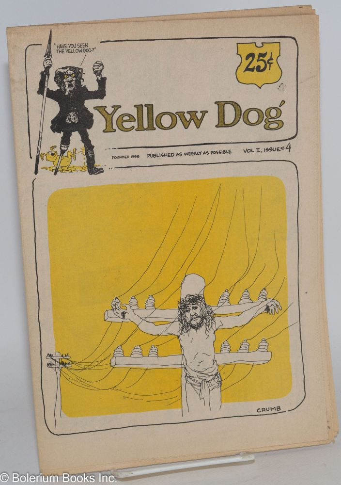 Yellow dog: vol. 1, issue #4, published as weekly as possible. Robert Crumb, John Thompson, S. Clay Wilson.