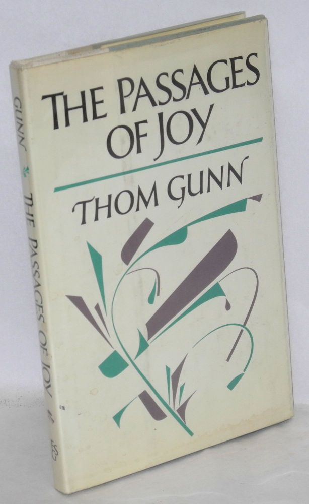 The passages of joy. Thom Gunn.