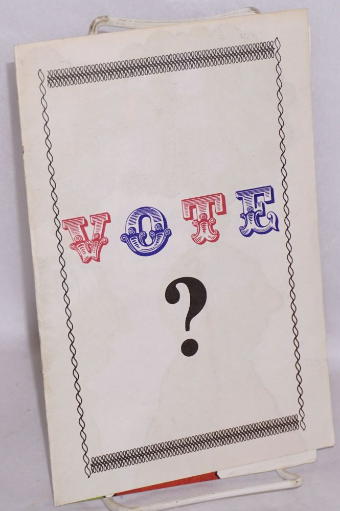 Vote? [Four-panel brochure with color comix centerfold]. Anarchist Revolutionary Movement / Libertarian Extremist Groups, ARM and LEG.