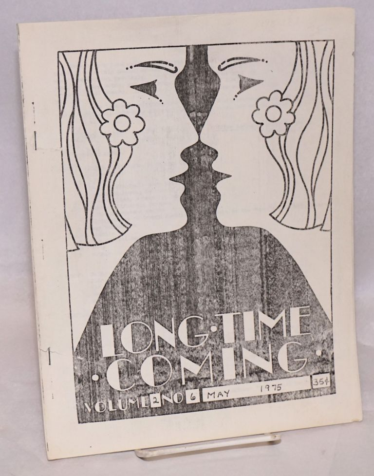 Long Time Coming: vol. 2, no. 6, May 1975. Jackie Manthorne, Connie Beaulieu.