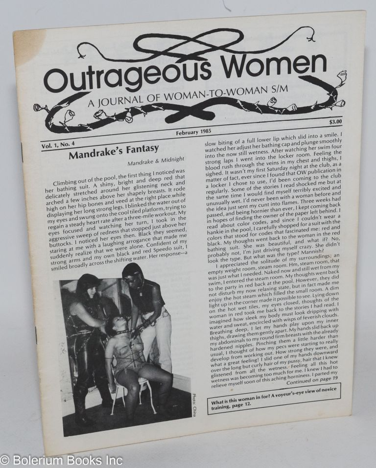 Outrageous women: a journal of woman-to-woman s/m vol. 1, no. 4, February 1985. Beryl-Elise Hoffstein, Betsy Duren.