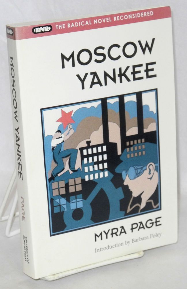 Moscow Yankee. Introduction by Barbara Foley. Myra Page.